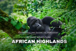 JOIN BEYOND ADVENTURE AFRICAN HIGHLANDS 2021!